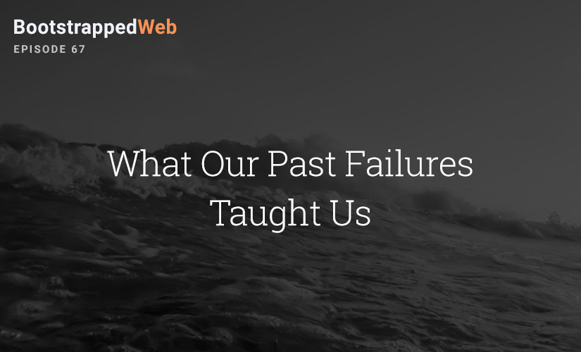 [67] What Our Past Failures Taught Us