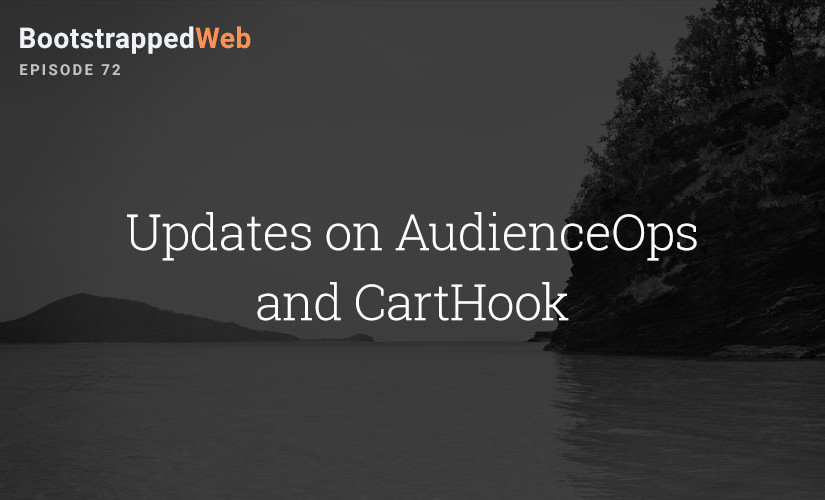 [72] Updates on AudienceOps and Carthook