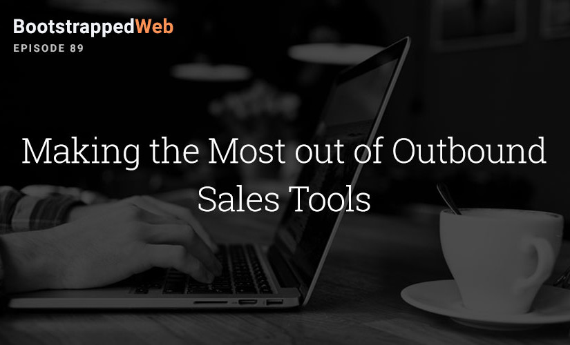 [89] Making the Most of Outbound Sales Tools