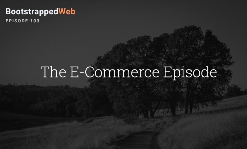 [103] The E-Commerce Episode