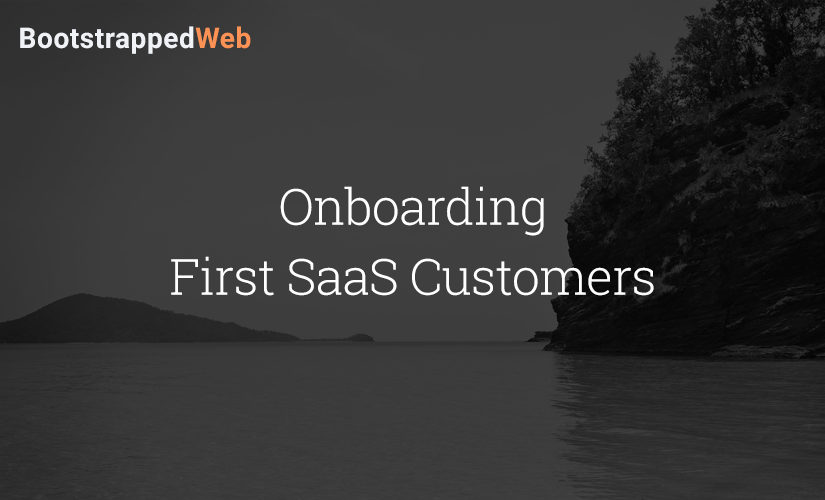 Onboarding First SaaS Customers
