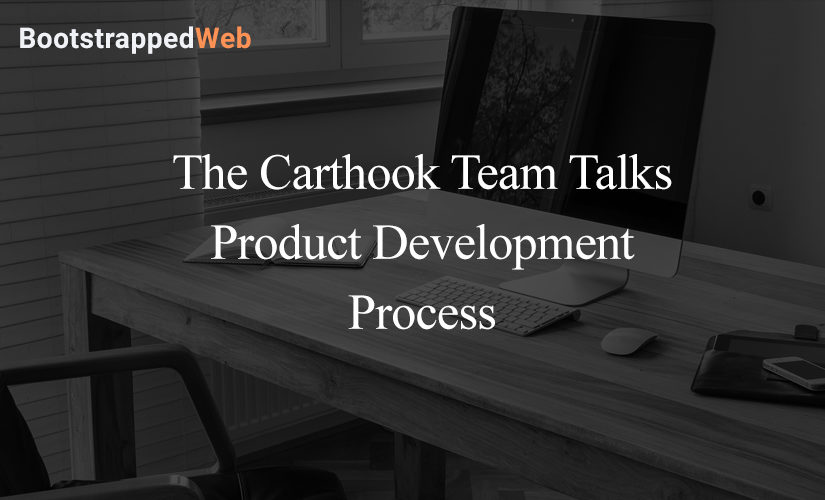 The Carthook Team Talks Product Development Process