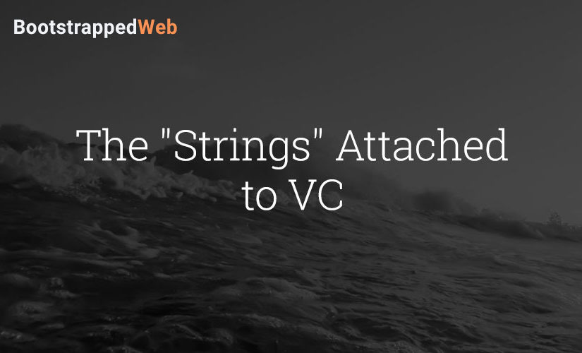 "The ""Strings"" Attached to VC"