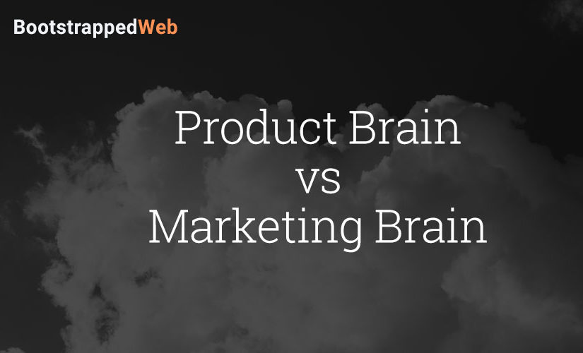 Product Brain vs Marketing Brain