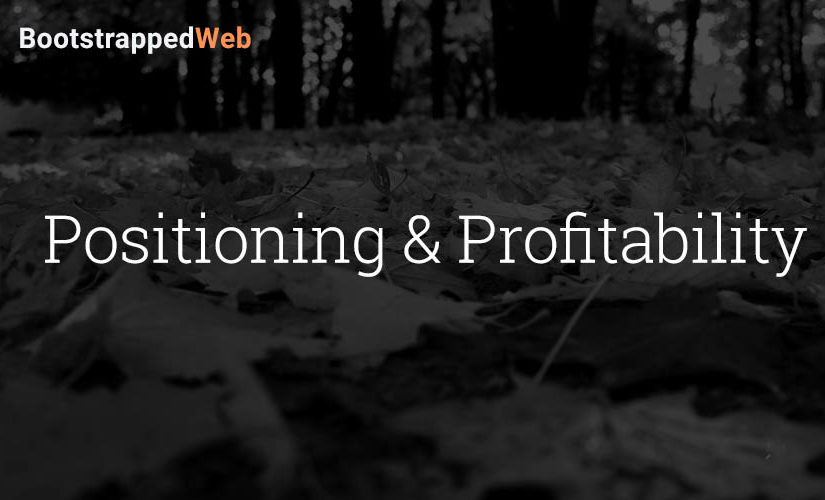 Positioning and Profitability