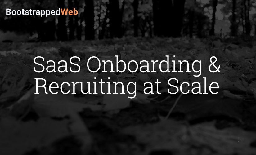 SaaS Onboarding & Recruiting at Scale