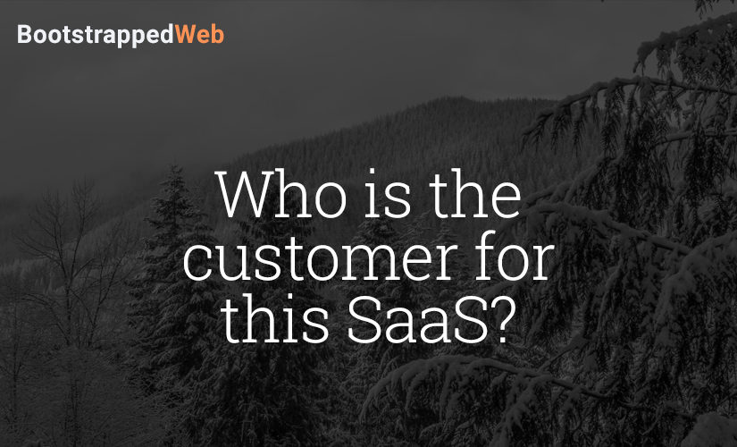 Who is the customer for this SaaS?