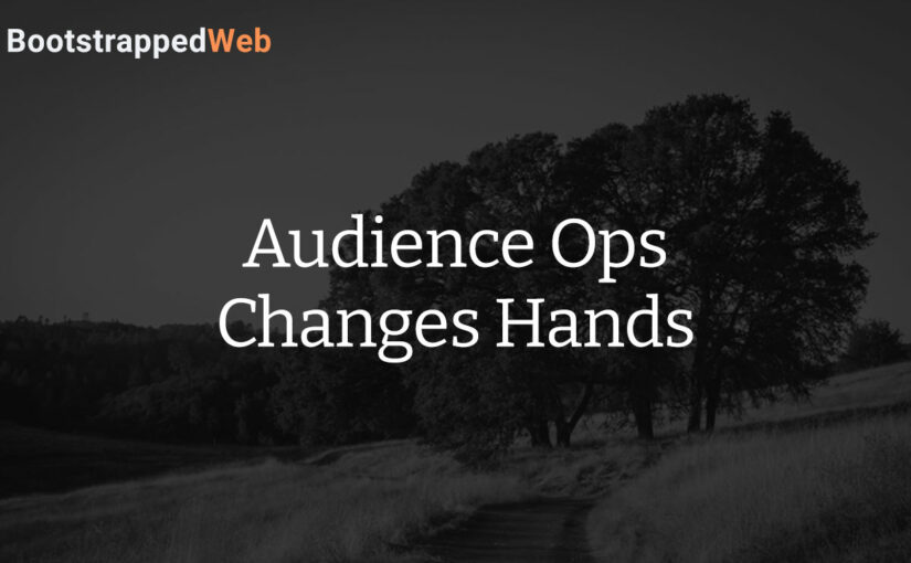 Audience Ops Changes Hands